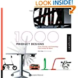 1,000 Product Designs: Form, Function, and Technology from Around the World (1000 Series)