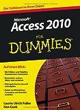 Access 2010 für Dummies (Fur Dummies)