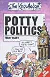 Potty Politics (The Knowledge) (0439013801) by Deary, Terry