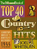 The Billboard Book of Top 40 Country Hits (082308289X) by Whitburn, Joel