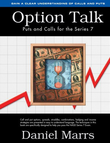 & Study Documents for Option Talk: Puts and Calls for the Series 7