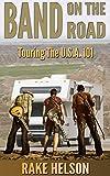 Band On The Road: Touring The U.S.A. 101 (D.I.Y. Music)