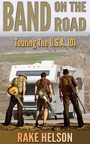 Band On The Road: Touring The U.S.A. 101 (singer, on the road, songwriter, drums, concert, guitarist, bass guitar) (Singers On Songwriting compare prices)