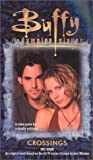 Crossings (Buffy the Vampire Slayer (Pocket Paperback Numbered))