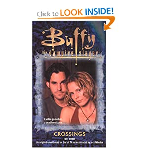 Crossings (Buffy the Vampire Slayer (Pocket Paperback Numbered)) by Mel Odom