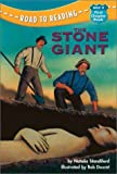 The Stone Giant (Road to Reading) (0307264041) by Standiford, Natalie