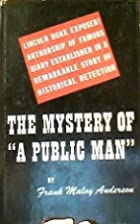 The mystery of a public man, a historical…