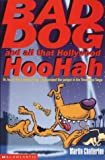 Bad Dog and All That Hollywood Hoohah (043999442X) by Chatterton, Martin