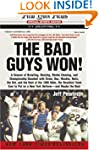 The Bad Guys Won: A Season of Brawlin...