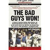 The Bad Guys Won! ~ Jeff Pearlman