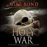 Holy War   Mike Bond