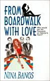 From Boardwalk With Love (0505525062) by Bangs, Nina