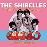 Will You Still Love Me Tomorrow The Shirelles