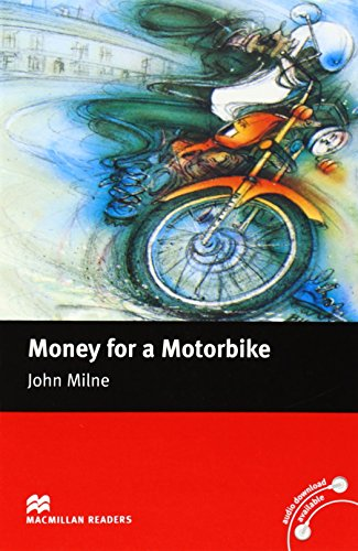 Money for a Motorbike: Beginner (Macmillan Readers)