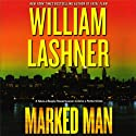 Marked Man (       UNABRIDGED) by William Lashner Narrated by Richard Rohan