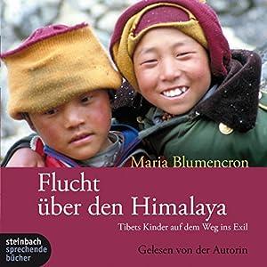 Flucht über den Himalaya Audiobook