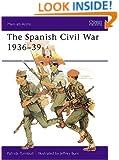 The Spanish Civil War 1936-39 (Men-at-Arms)