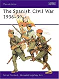 img - for The Spanish Civil War 1936-39 (Men-at-Arms) book / textbook / text book