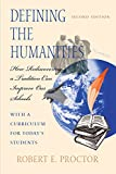 Defining the Humanities: How Rediscovering a Tradition Can Improve Our Schools, Second Edition With a Curriculum for Today's Students