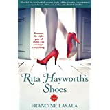 Rita Hayworth's Shoes ~ Francine LaSala