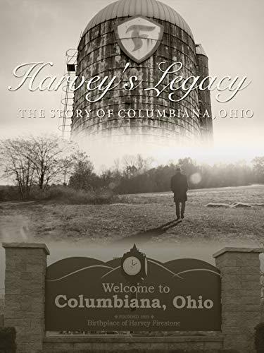 Harvey's Legacy - The Story of Columbiana