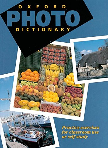 oxford-photo-dictionary-monolingual-edition-practice-exercises-for-classroom-use-or-self-study-dicci