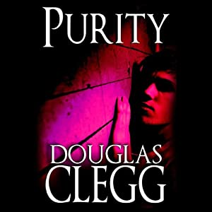 Purity | [Douglas Clegg]