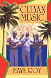 img - for Cuban Music: From Son and Rumba to the Buena Vista Social Club and Timba Cubana book / textbook / text book