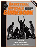 img - for Basketball Officials Guidebook Volume 2 : NFHS Mechanics for a Crew of Two Officials book / textbook / text book