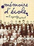 echange, troc Gimard, Jacques Gimard - Mémoire d'école - Agenda perpétuel