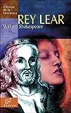 Rey Lear (Clasicos de la literatura series)