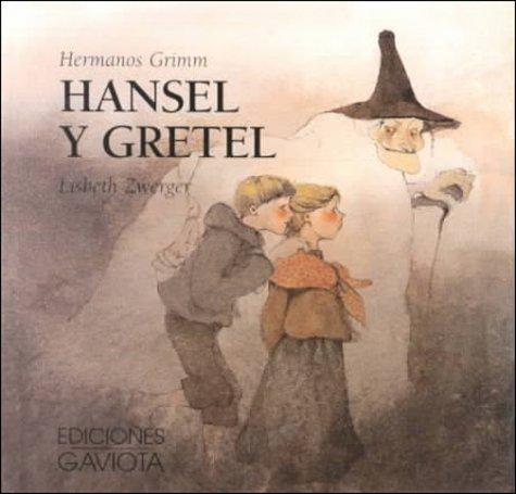 Hansel Y Gretel/Hansel and Gretel (Coleccion