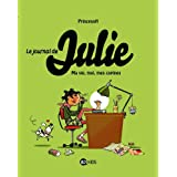 Le journal de Julie, Tome 1 : Ma vie, moi, mes copinespar PrincessH