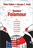 echange, troc Dr Folamour - Edition Collector (Dr. Strangelove or How I Learned to Stop Worrying and Love the Bomb) [Édition Collector]