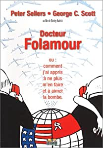 Dr Folamour - Edition Collector (Dr. Strangelove or How I Learned to Stop Worrying and Love the Bomb) [Édition Collector]