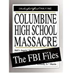 img - for [(Columbine High School Massacre: The FBI Files )] [Author: Federal Bureau of Investigation] [Dec-2007] book / textbook / text book