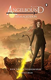 Armageddon (Angelbound Origins Book 4)