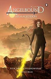 Armageddon (Angelbound Origins Book 4)