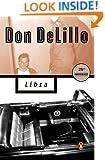 Libra (Contemporary American Fiction)