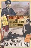 Murder at Deviation Junction (Jim Stringer Mystery) (0571229662) by Martin, Andrew