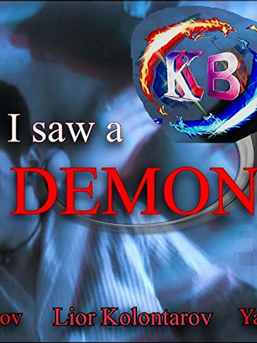 I Saw A Demon