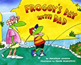 Froggy's Day With Dad (0142406341) by London, Jonathan