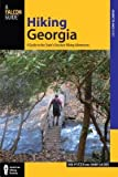 img - for [ Hiking Georgia: A Guide to the State's Greatest Hiking Adventures Pfitzer, Donald W. ( Author ) ] { Paperback } 2014 book / textbook / text book