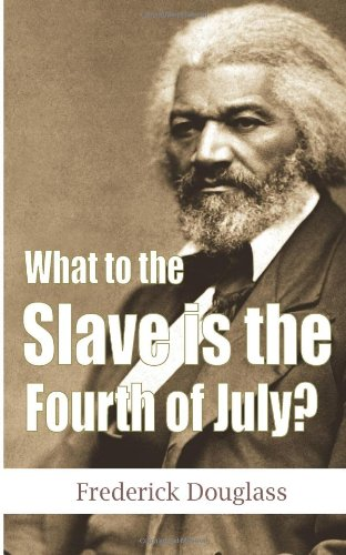 """an observation on freedom in what to a slave is the fourth of july by frederick douglass Project gutenberg's my bondage and my freedom, by frederick douglass this   what to the slave is the fourth of july  the first ninety pages of  this """"life in bondage,"""" afford specimens of observing, comparing, and careful."""