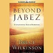 Beyond Jabez | [Bruce Wilkinson]