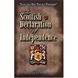 Scottish Declaration of Independence - Scotland's Most Precious Possession ~ E. Raymond Capt