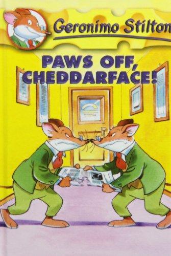 Paws Off, Cheddarface! (Geronimo Stilton)