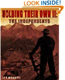 The Independents (Holding Their Own Book 2)