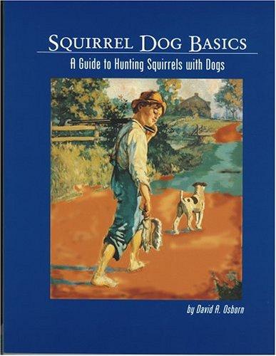 Squirrel Dog Basics