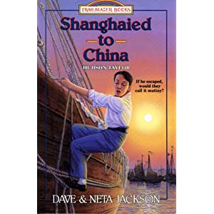 Shanghaied to China: Hudson Taylor (Trailblazer Books #9)